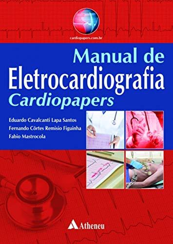 Manual de eletrocardiografia - Cardiopapers