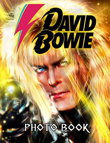 David Bowie Photo Book: Fantastic David Bowie Image & Photo Book Books For Adults, Tweens