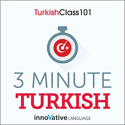 3-Minute Turkish - 25 Lesson Series Audiobook                   By:                                                                                                                                 Innovative Language Learning LLC                               Narrated by:                                                                                                                                 Innovative Language Learning LLC                      Length: 1 hr and 50 mins     Not rated yet     Overall 0.0