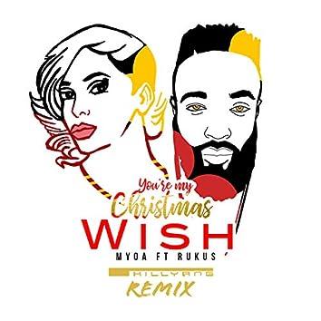 You're My Christmas Wish (feat. Rukus)