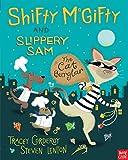 Shifty Mcgifty Slippery Sam Cat Burglar