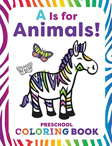 A is for Animals!  Preschool Coloring Book