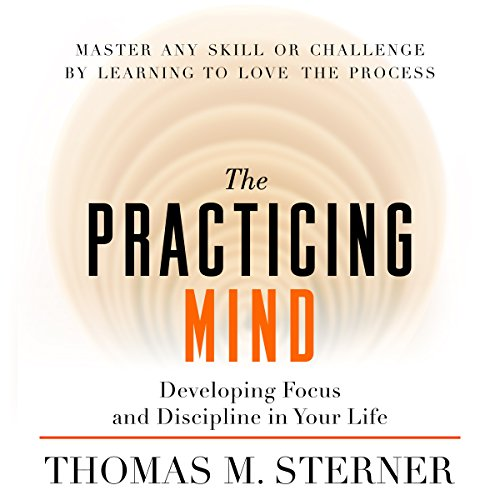 The Practicing Mind audiobook cover art