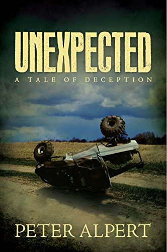 Book: Unexpected - A Tale of Deception by Peter Alpert
