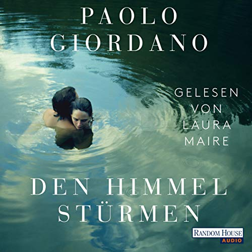 Den Himmel stürmen                   By:                                                                                                                                 Paolo Giordano                               Narrated by:                                                                                                                                 Laura Maire                      Length: 15 hrs and 39 mins     Not rated yet     Overall 0.0