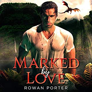 Marked by Love     A Gay Dragon Shifter Romance              By:                                                                                                                                 Rowan Porter                               Narrated by:                                                                                                                                 Joseph Bader                      Length: 6 hrs and 6 mins     1 rating     Overall 5.0