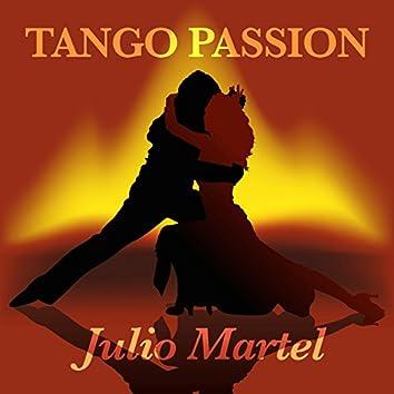 Tango Passion - Julio Martel (Digitally Remastered)