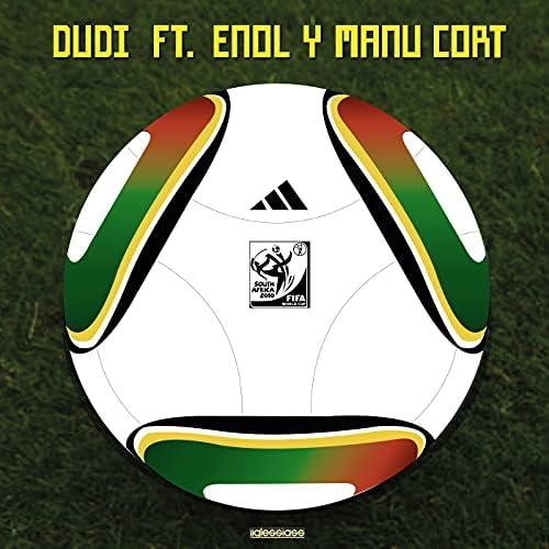 Dudi feat. Enol & Manu Cort