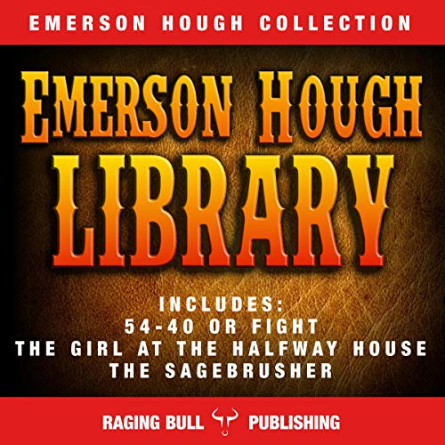 The Emerson Hough Library (Annotated) audiobook cover art