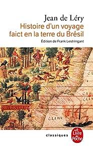 Histoire d'un voyage faict en la terre de Brésil