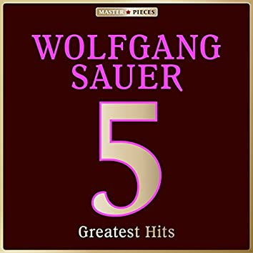 Masterpieces Presents Wolfgang Sauer: 5 Greatest Hits
