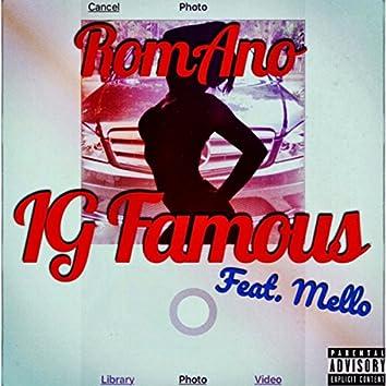 IG Famous (feat. Mello)