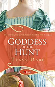 Goddess of the Hunt: A Rouge Regency Romance by [Tessa Dare]