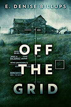 Off The Grid by [E. Denise Billups]