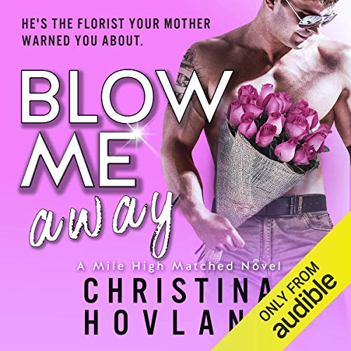 Blow Me Away audiobook cover art