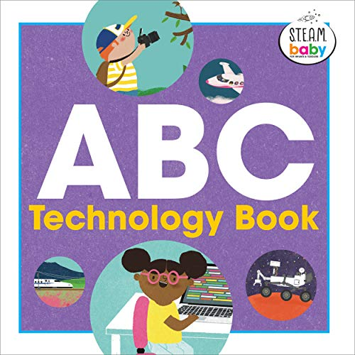 ABC Technology Book (S.T.E.A.M. Baby for Infants and Toddlers)