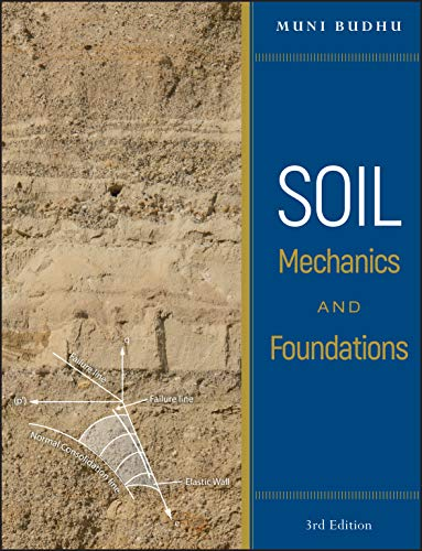 Compare Textbook Prices for Soil Mechanics and Foundations 3 Edition ISBN 9780470556849 by Budhu, Muniram