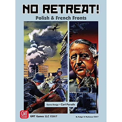 GMT Games NO Retreat - The French & Polish Fronts