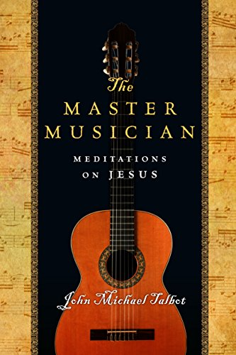 The Master Musician: Meditations on Jesus (English Edition)
