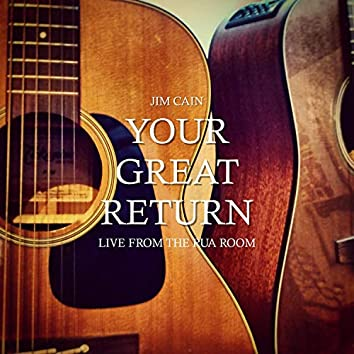 Your Great Return