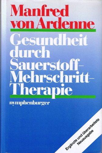 Gesundheit durch Sauerstoff-Mehrschritt-Therapie