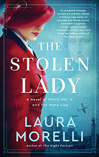 The Stolen Lady: A Novel of World War II and the Mona Lisa
