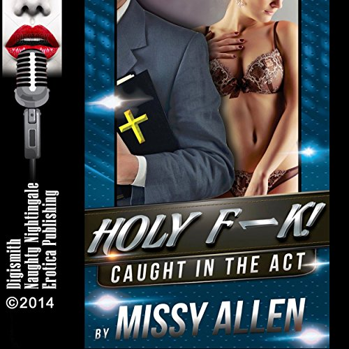 HOLY F--K! : Swinging with the Preacher's Wife audiobook cover art