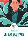 Le Bateau ivre et autre poèmes par Rimbaud