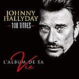 Les 100 Plus Belles Chansons von Johnny Hallyday