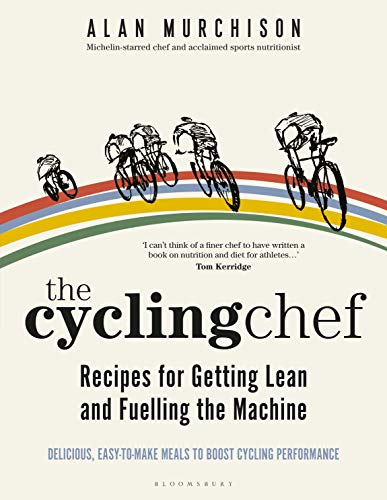 Compare Textbook Prices for Cycling Chef: Recipes for Getting Lean and Fuelling the Machine, The  ISBN 9781472978646 by Murchison, Alan