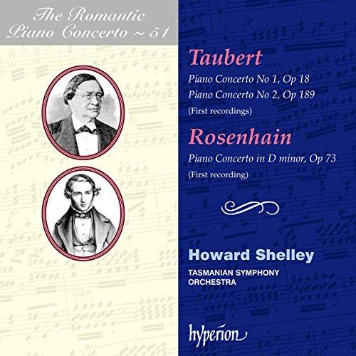 Taubert / Rosenhain: Das romantische Klavierkonzert Vol.51