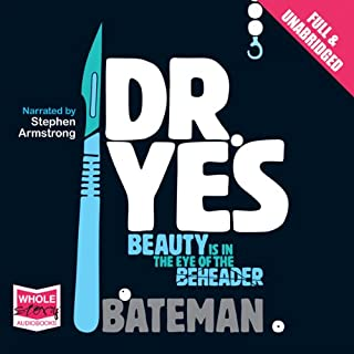 Dr Yes                   By:                                                                                                                                 Colin Bateman                               Narrated by:                                                                                                                                 Stephen Armstrong                      Length: 8 hrs and 57 mins     89 ratings     Overall 4.1