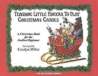 Teaching Little Fingers to Play Christmas Carols