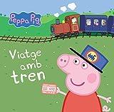 Viatge amb tren (La Porqueta Pepa. Mans petitones) (Catalan Edition)