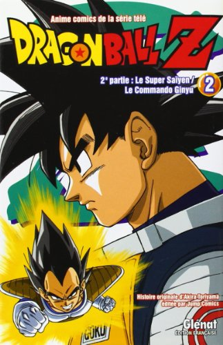 Dragon Ball Z - 2e partie - Tome 02: Le Super Saïyen/Le commando Ginyu