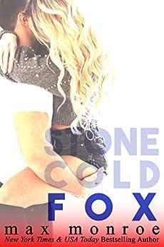 Fox (Stone Cold Fox Trilogy Book 3) by [Max Monroe]