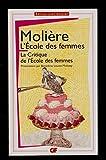 L'École des femmes - La critique de L'École des femmes - présentation, notes, dossier, chronologie, bibliographie et glossaire par Bénédicte Louvat-Molozay - MOLIÈRE - 01/01/2011