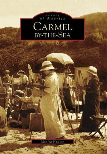 Carmel-by-the-Sea (CA) (Images of America)