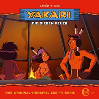 Die sieben Feuer. Das Original-Hörspiel zur TV-Serie Titelbild
