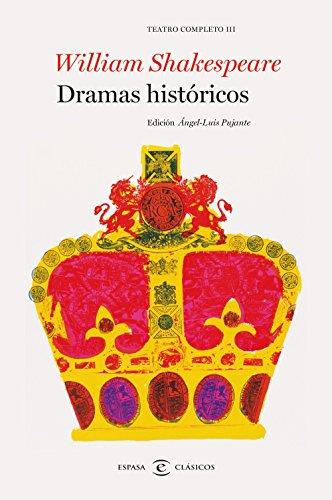 Dramas históricos. Teatro completo de William Shakespeare III: Teatro completo III (F. COLECCION)