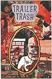 Trailer Trash 6
