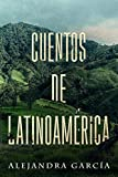 Cuentos de Latinoamérica: Racconti dall'America Latina per i principianti in spagnolo...