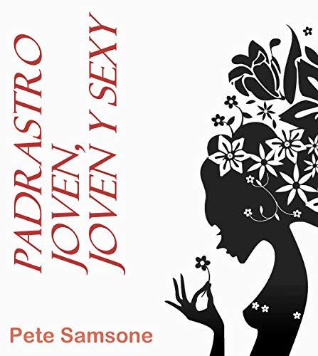 Padrastro joven, joven y sexy de Pete Samsone