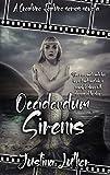 Occidendum Sirenis: A Creature Feature Series Novella (Creature Features Series by Crazy Ink) (English Edition)