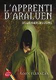 L'Apprenti d'Araluen - Tome 4 - Les Guerriers des steppes