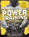 Men's Health Power Training: Build Bigger, Stronger Muscles Through Performance-Based...