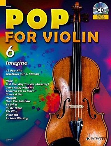 Pop for Violin: Imagine. Band 6. 1-2 Violinen. Ausgabe mit CD.