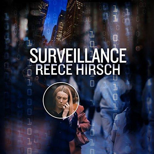 Surveillance Audiobook By Reece Hirsch cover art
