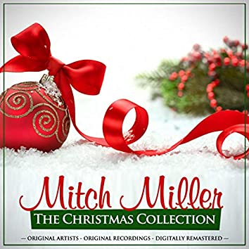 The Christmas Collection: Mitch Miller (Remastered)