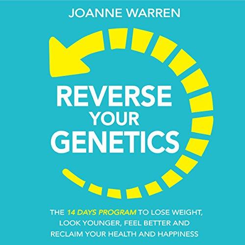 Reverse Your Genetics audiobook cover art